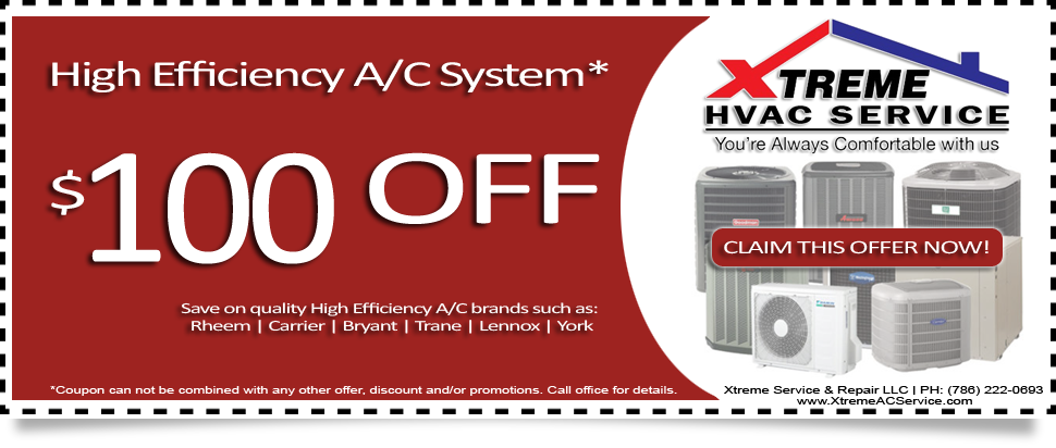 High Efficiency AC System $100 OFF Voucher